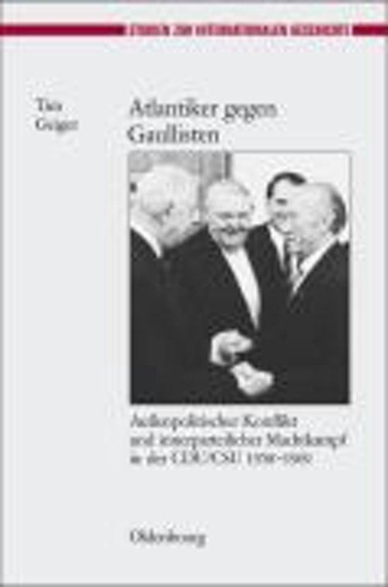 Atlantiker Gegen Gaullisten