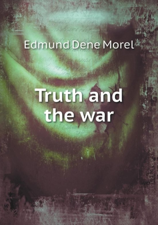 Truth and the War