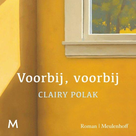 Boek cover Voorbij, voorbij van Clairy Polak (Onbekend)