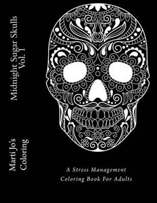 Bolcom Midnight Sugar Skulls Vol 1 9781530948024 Marti Jos
