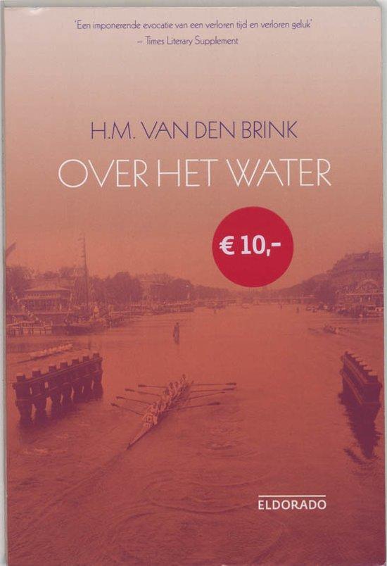 Boek cover Over Het Water van H.M. van den Brink (Onbekend)