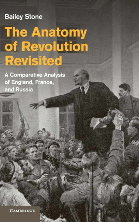 Bol The Anatomy Of Revolution Revisited 9781107045729