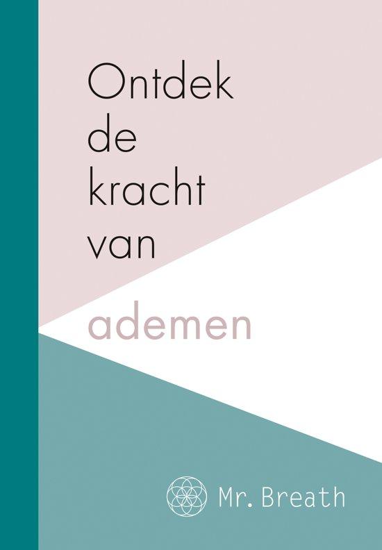 Boek cover Ontdek de kracht van ademen van Mr Breath (Hardcover)