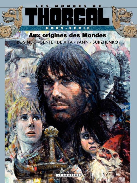 Les Mondes de Thorgal - Hors série - Aux origines des Mondes