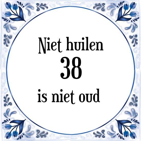 38 jaar bol.| Verjaardag Tegeltje met Spreuk (38 jaar: Niet huilen 38  38 jaar