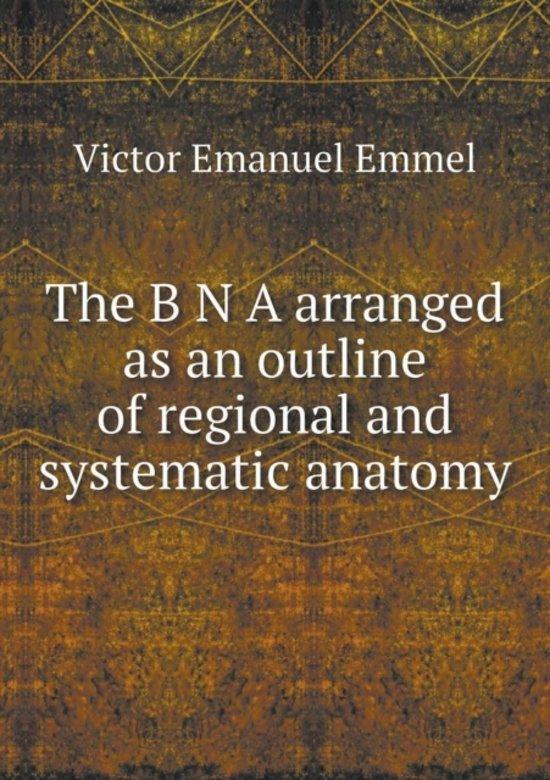 bol.com | The B N a Arranged as an Outline of Regional and ...