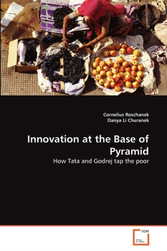 Innovation at the Base of Pyramid