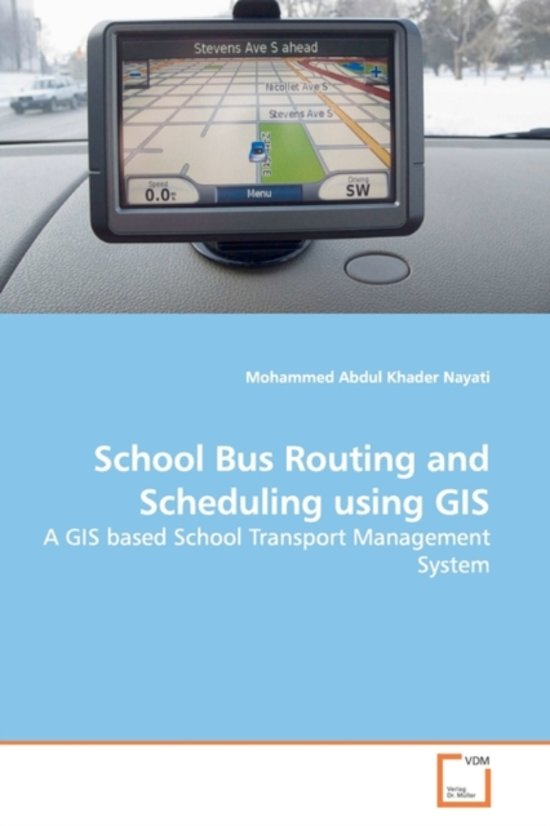 School Bus Routing and Scheduling Using GIS