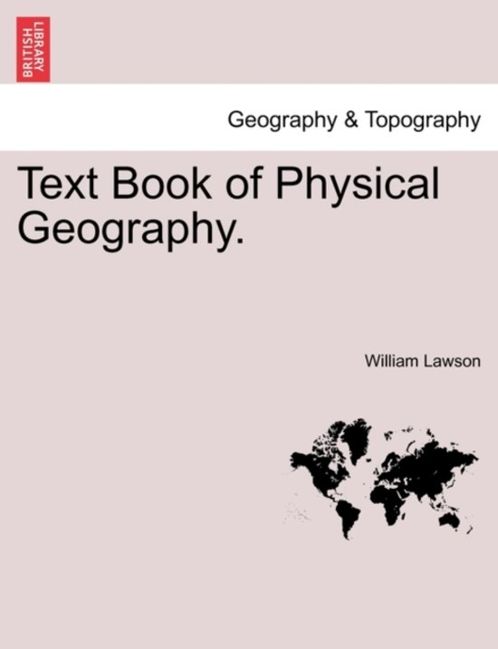 Text Book of Physical Geography.