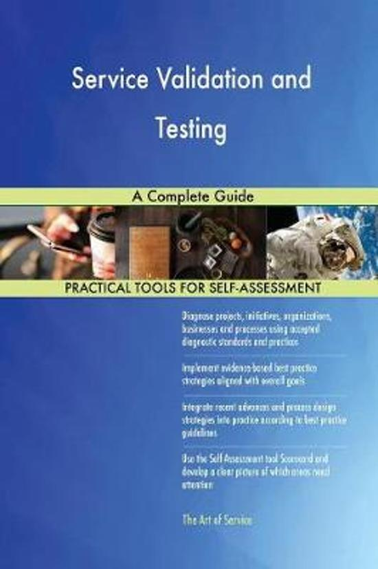 Service Validation and Testing a Complete Guide