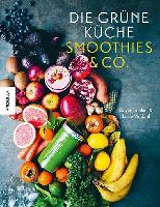 Boek cover Die Grüne Küche Smoothies & Co. van Vindahl, Luise (Hardcover)