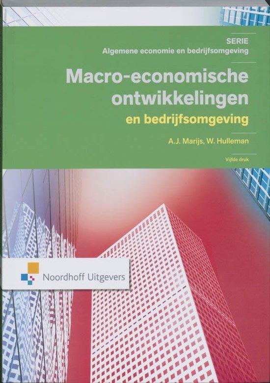 Algemene economie en bedrijfsomgeving - Macro economische ontwikkelingen en bedrijfsomgeving
