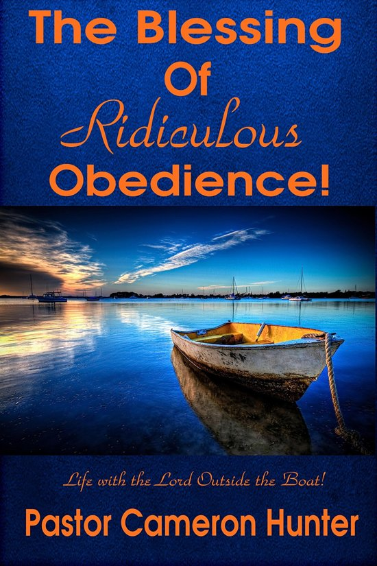 The Blessing of Ridiculous Obedience