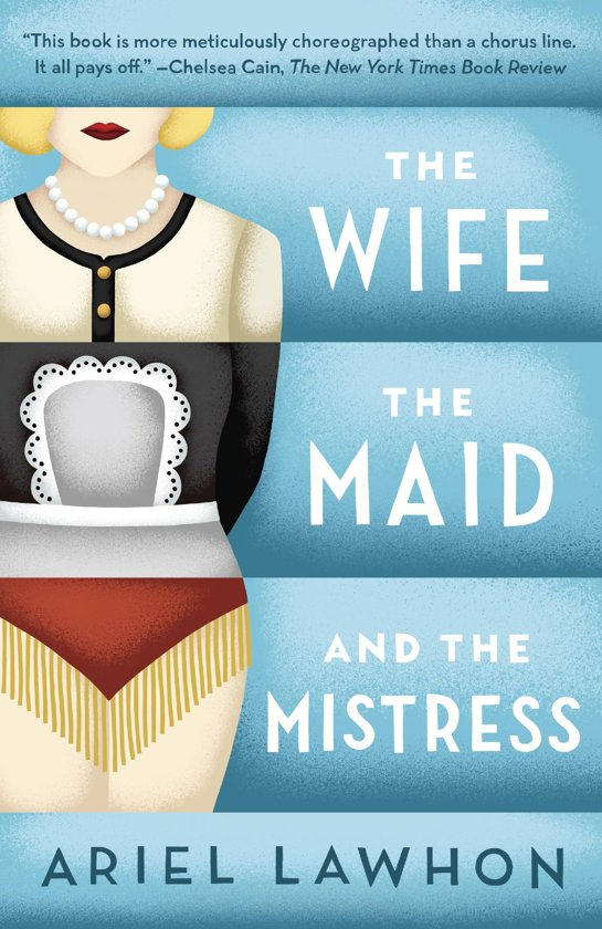 The Wife, the Maid, and the Mistress