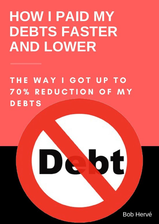 HOW I PAID MY DEBTS FASTER AND LOWER