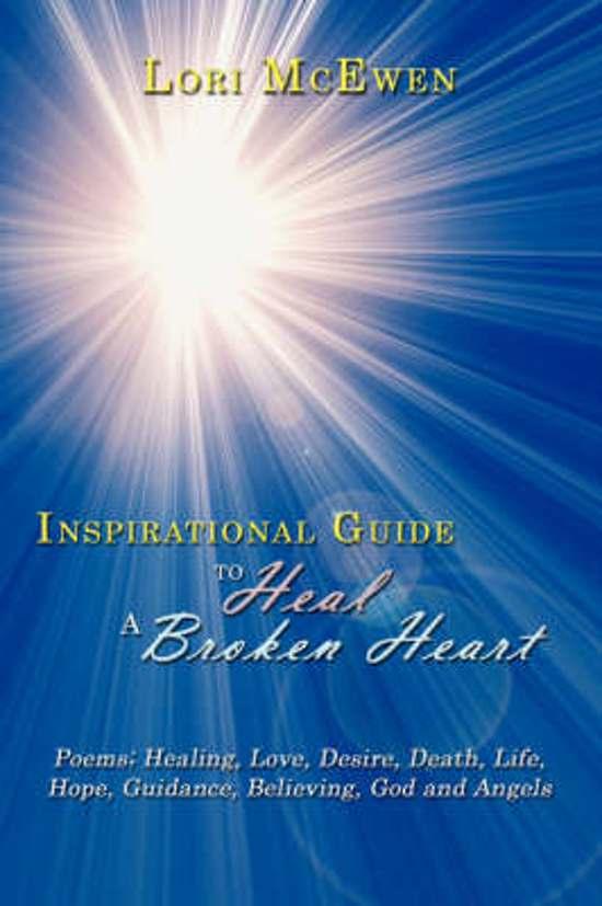 Bolcom Inspirational Guide To Heal A Broken Heart Lori Mcewen