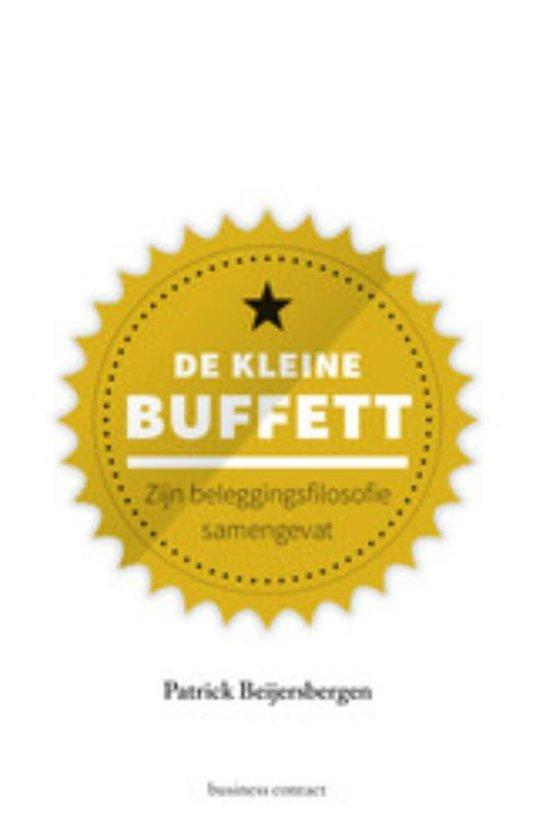 Boek cover Kleine boekjes - grote inzichten - De kleine Buffett van Patrick Beijersbergen (Onbekend)