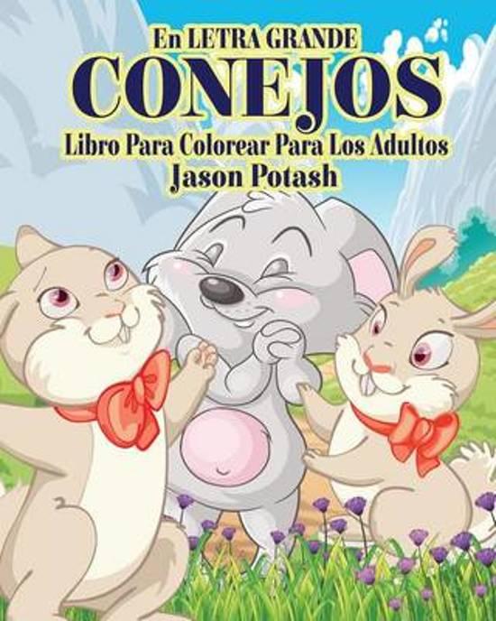 bol.com | Conejos Libro Para Colorear Para Los Adultos ( En Letra ...