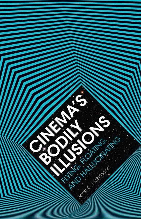 Cinema's Bodily Illusions