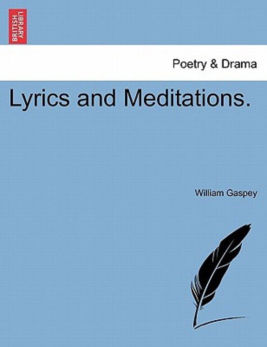 Lyrics and Meditations.