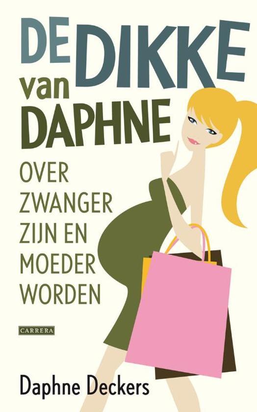 Boek cover De dikke van Daphne van Daphne Deckers (Hardcover)