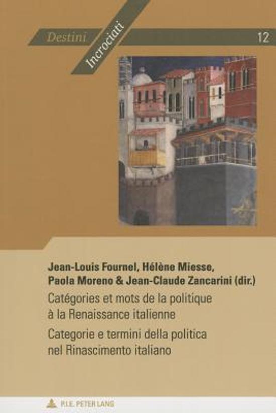 Cataegories Et Mots De La Politique Aa La Renaissance Italienne