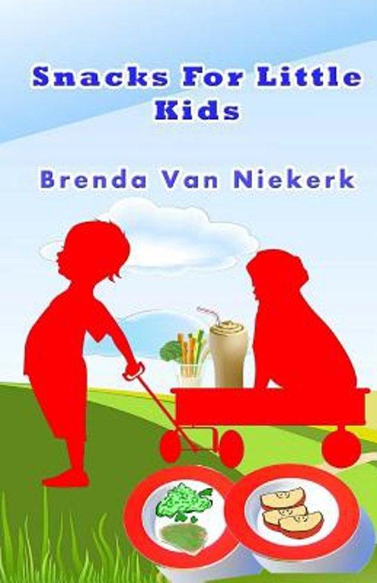 bol.com | Snacks for Little Kids, Brenda Van Niekerk | 9781503138247 ...