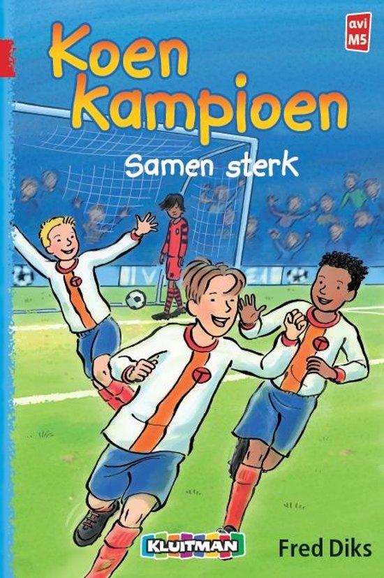 Boek cover Koen Kampioen - Samen sterk van Fred Diks (Hardcover)