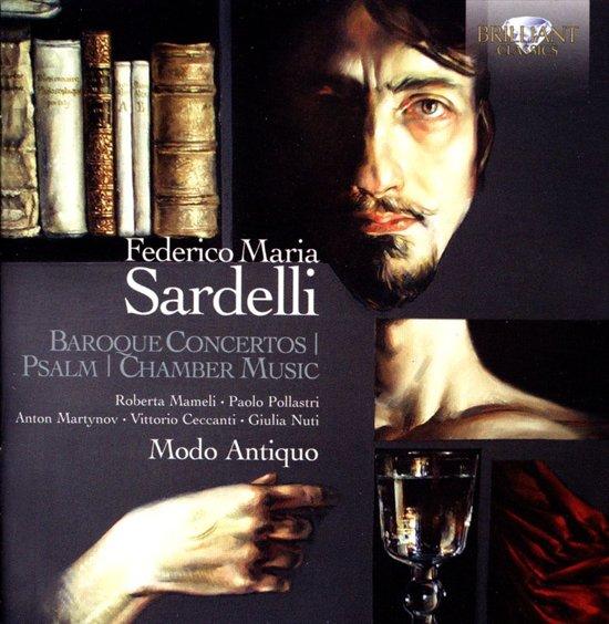 Sardelli: Baroque Concertos, Psalm,