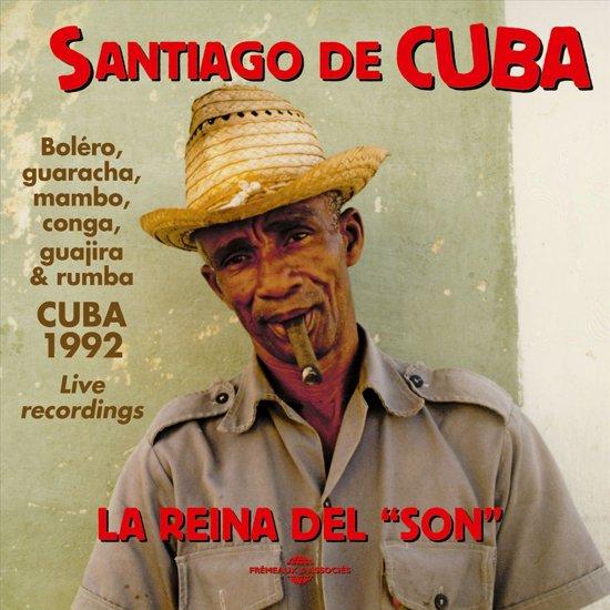 Santiago de Cuba - La Reina del Son