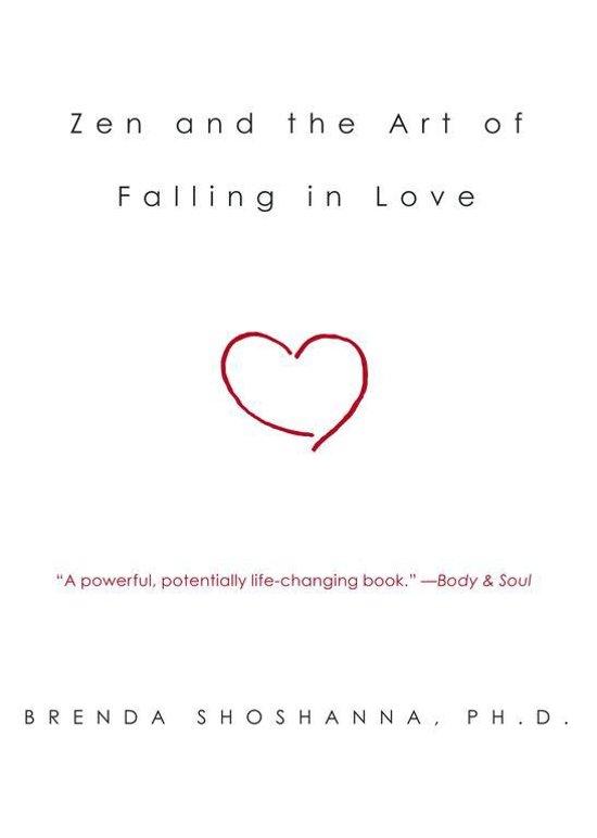 Bol Zen And The Art Of Falling In Love Dr Brenda Shoshanna