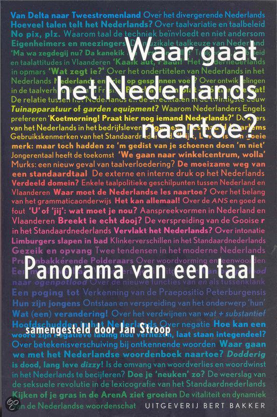 Waar Gaat Het Nederlands Naartoe?