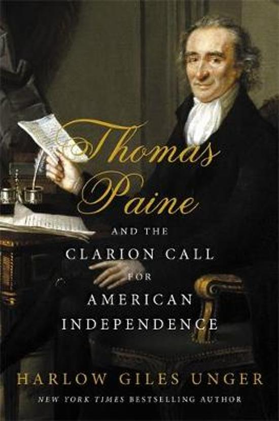Thomas Paine and the Clarion Call for American Independence