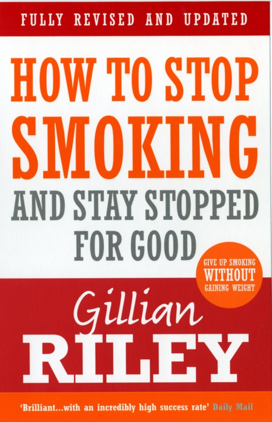 Boek cover How To Stop Smoking And Stay Stopped For Good van Gillian Riley (Onbekend)