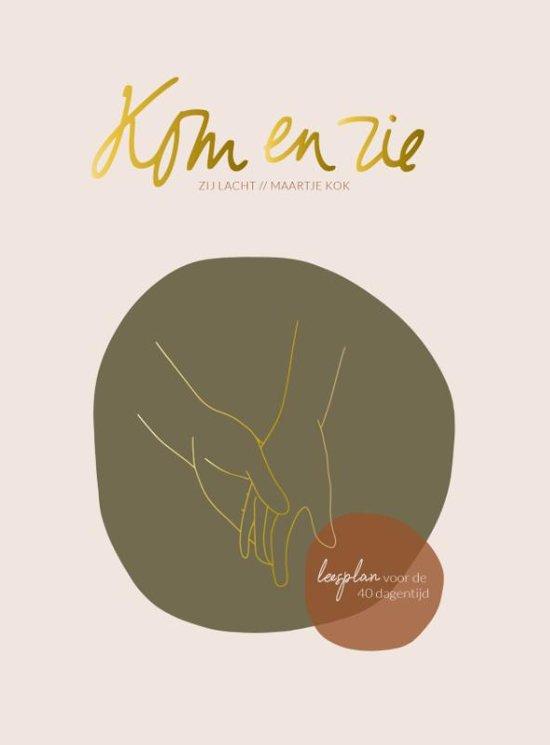 Boek cover Kom en zie van Maartje Kok (Paperback)