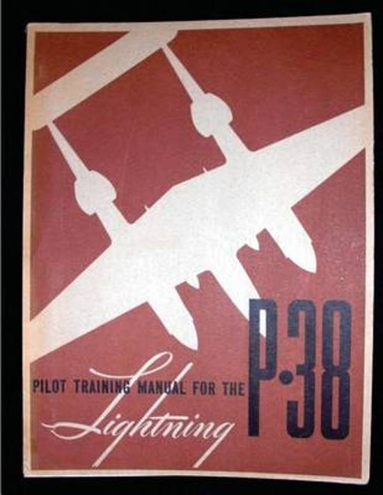 Pilot Training Manual for the Lightning P-38.( Special) by