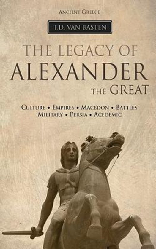 what legacy did alexander the great