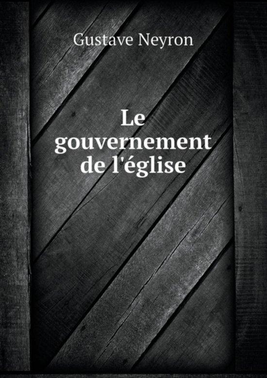 Le Gouvernement de l' glise