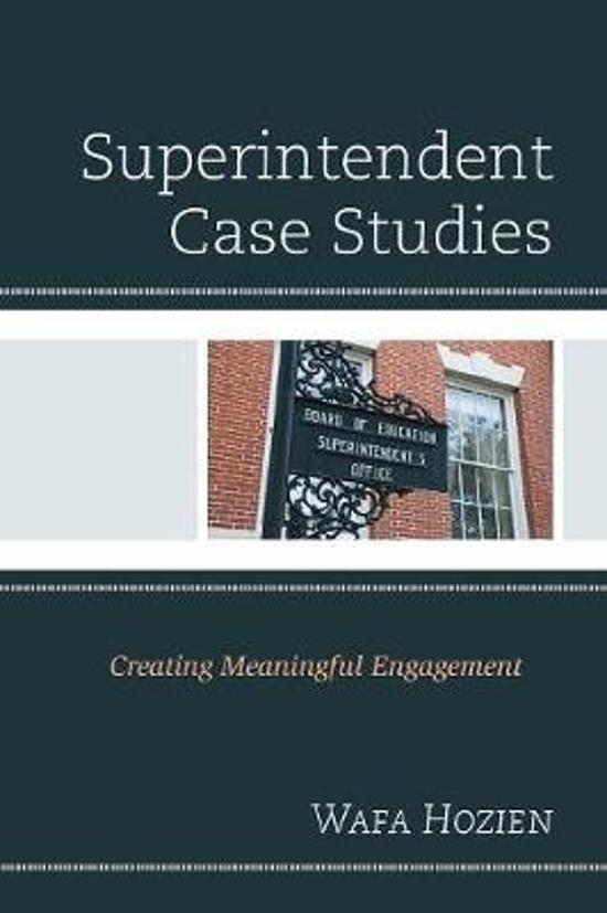 Superintendent Case Studies