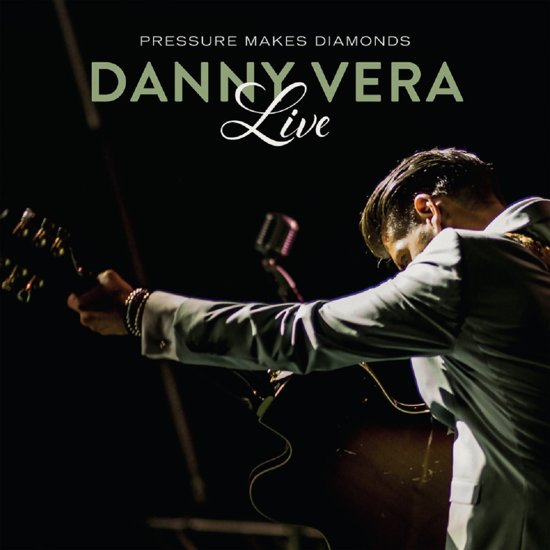 CD cover van Pressure Makes Diamonds Live van Danny Vera