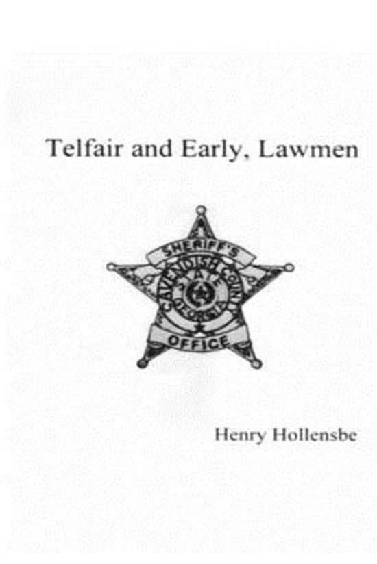 Telfair and Early, Lawmen