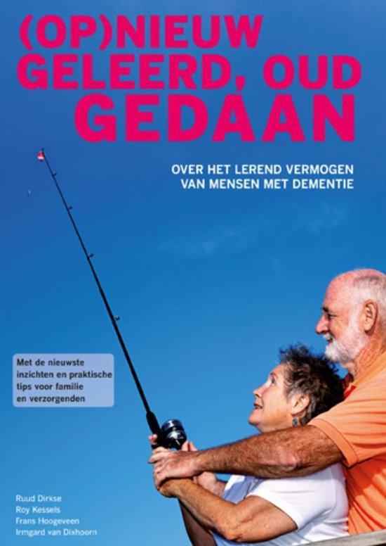 (Op)Nieuw Geleerd, Oud Gedaan