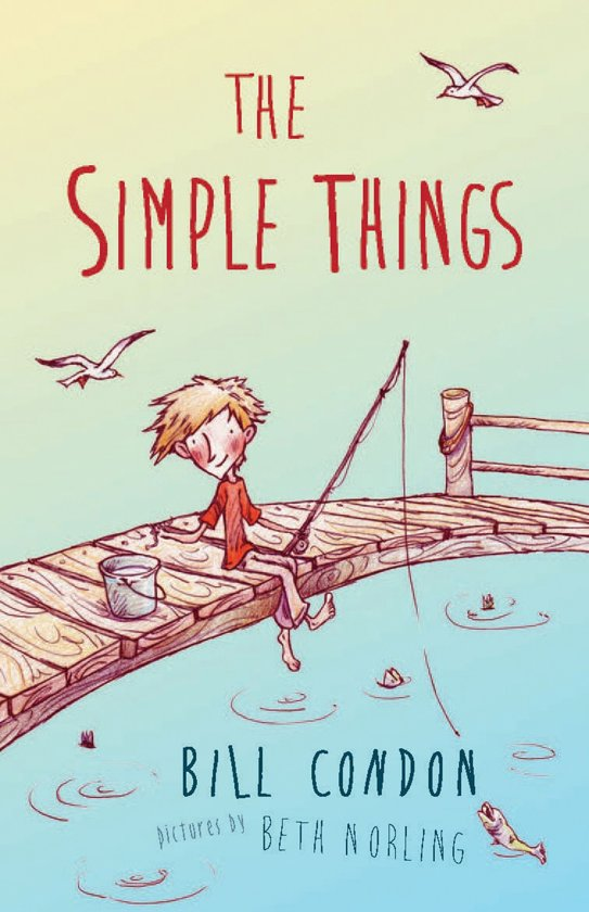 Boek cover The Simple Things van Bill Condon (Onbekend)