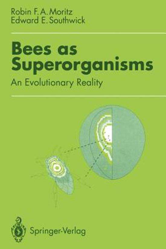 Bees as Superorganisms