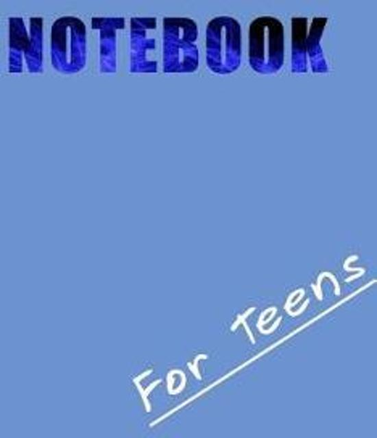 Notebook for Teens