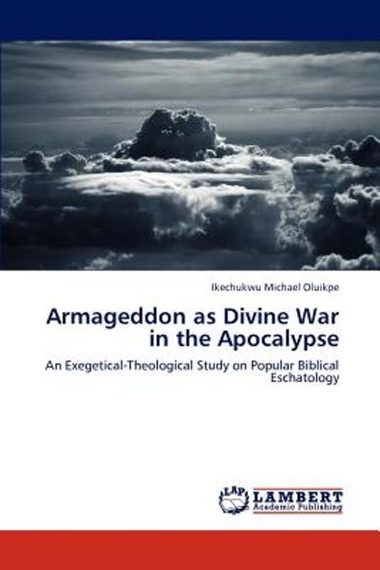 Armageddon as Divine War in the Apocalypse