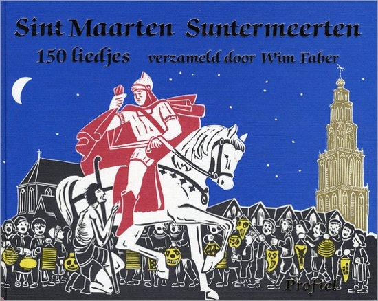 Boek cover Sint Maarten Suntermeerten. 150 liedjes van Wim Faber (Hardcover)