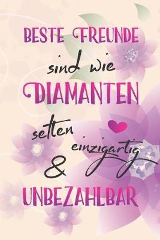 Beste Freunde sind wie Diamanten selten einzigartig & unbezahlbar: A5 liniert Notizbuch / Notizheft / Tagebuch / Journal f�r die beste Freundin der We