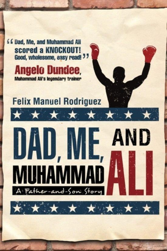 Dad, Me, and Muhammad Ali