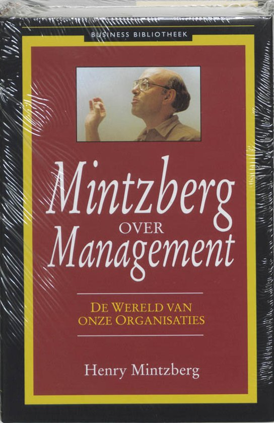 Mintzberg Over Management